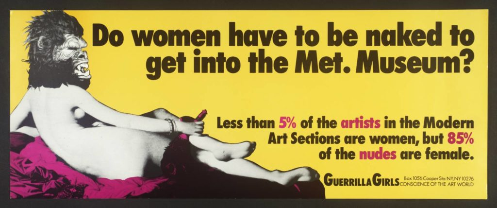 """""""Do Women Have To Be Naked To Get Into the Met. Museum?"""", Guerrilla Girls, 1989"""